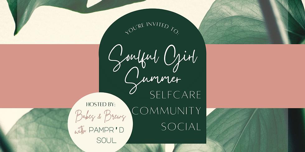 Soulful Girl Summer: Selfcare Community Social