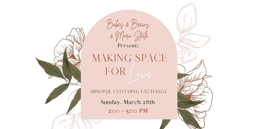 Making Space for Love: Mindful Clothing Exchange