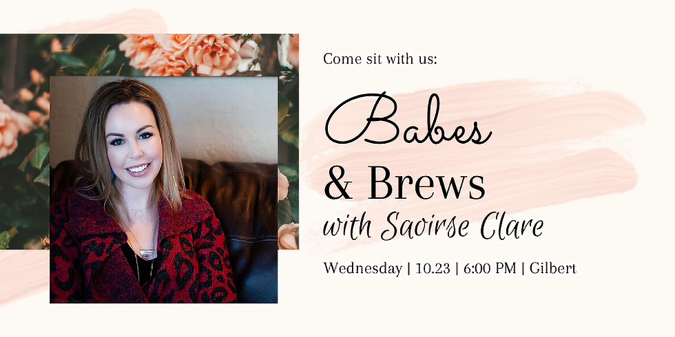 Babes & Brews with Special Guest Saoirse Clare