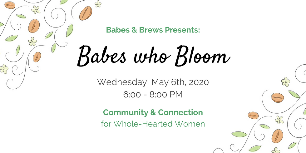 Babes Who Bloom: Community Meet-up