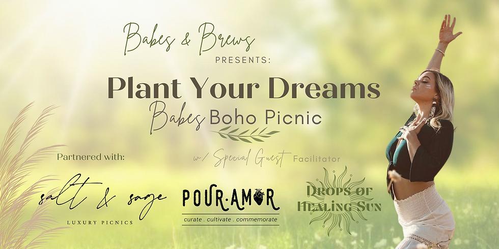 (Soul'd Out!)  Plant Your Dreams: Babes Boho Picnic