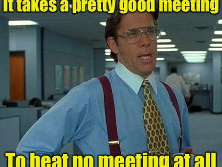 The curse of meetings
