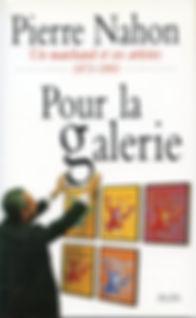 PIERRE NAHON Pour la galerie