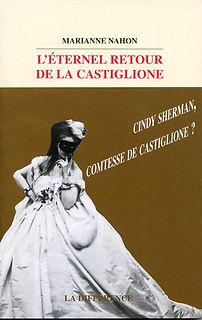 l'eternel retour de la Castiglione - Marianne Nahon