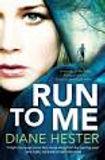 Run To Me.jpg