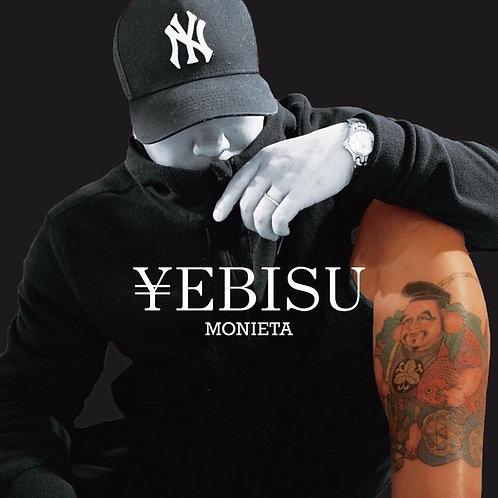 ¥EBISU / MONIETA