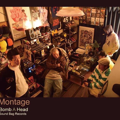 Montage / Bomb A Head