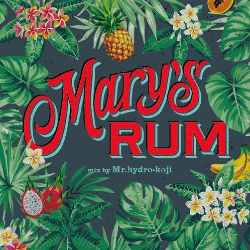 Mary's Rum mix / Mr.hydro-koji
