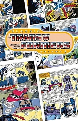 CLASSIC TRANSFORMERS TP VOL 05 IDW PUBLISHING (W) Simon Furman (A) Geoff Senior