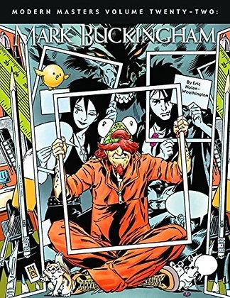 Modern Masters Volume 22: Mark Buckingham Paperback – April 13, 2010 by Eric Nol
