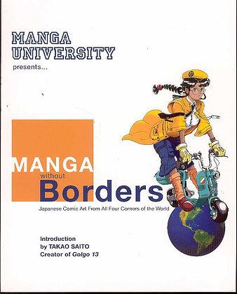 MANGA WITHOUT BORDERS TP VOL 01 (C: 0-1-2) JAPANIME CO LTD (W/A/CA) Manga Univer
