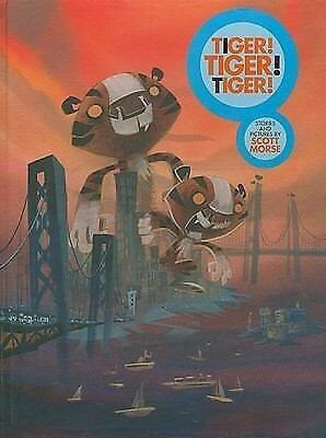 Tiger!Tiger!Tiger! Hardcover – December 2, 2008 by Scott Morse  (Author, Artist)
