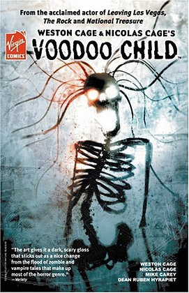Weston Cage & Nicolas Cage's Voodoo Child TPB Paperback – February 20, 2008