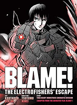 BLAME! Movie Edition: The Electrofishers' Escape Paperback – April 2, 2019
