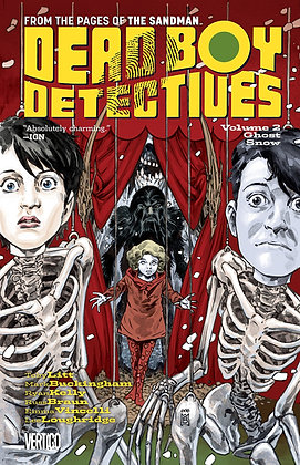 Dead Boy Detectives Vol. 2: Ghost Snow