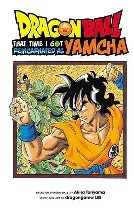 Dragon Ball: That Time I Got Reincarnated as Yamcha! (Manga)