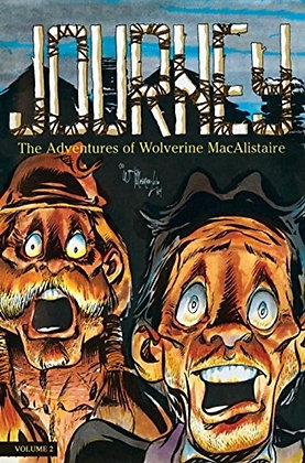 Journey: The Adventures of Wolverine Macalistaire: 2 Paperback