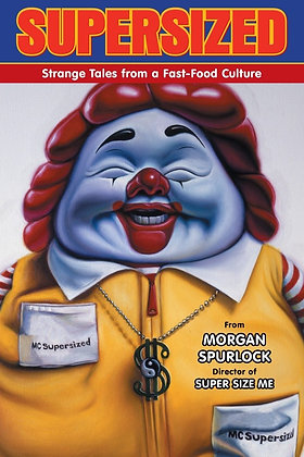 SUPERSIZED STRANGE TALES FROM FAST FOOD CULTURE GN  DARK HORSE COMICS