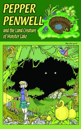 Pepper Penwell and the Land Creature of Monster Lake  Paperback – April 5, 2011