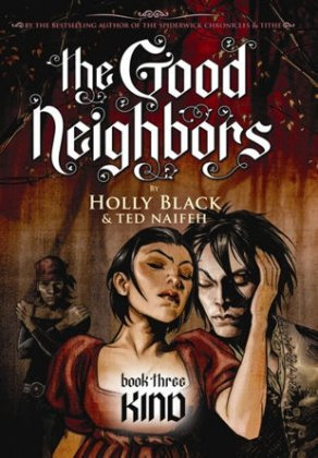 GOOD NEIGHBORS HC VOL 3 KIND GRAPHIX (W) Holly Black (A/CA) Ted Naif