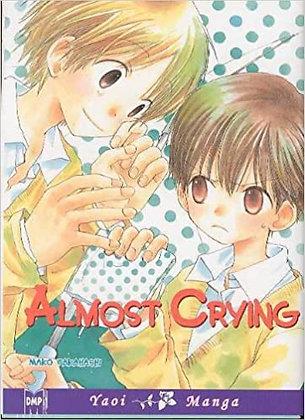 Almost Crying (Yaoi Manga)Paperback – May 9, 2006  byMako Takahashi(Author,