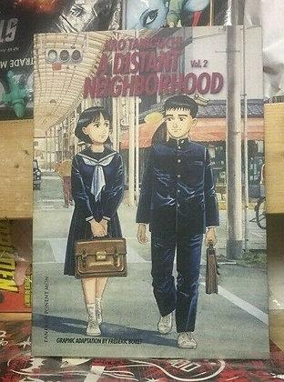 A Distant Neighborhood: Volume 2Paperback – September 1, 2009  FANFARE presents