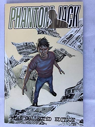 PHANTOM JACK COLL ED TP SPEAKEASY COMICS (W) Michael San Giacomo (A/CA) Sean Mc