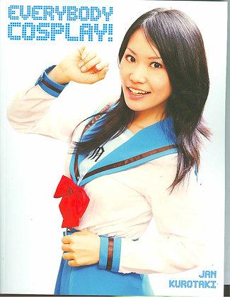 Everybody Cosplay Volume 1 Paperback – November 20, 2007 by Jan Kurotaki