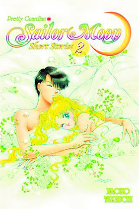 SAILOR MOON SHORT STORIES VOL 02 (C: 1-0-0) KODANSHA COMICS (W/A/CA) Naoko Takeu