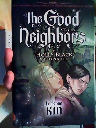 GOOD NEIGHBORS HC VOL 1 KIN GRAPHIX (W) Holly Black (A/CA) Ted Naife
