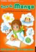 Kana De Manga: The Fun, Easy Way To Learn The ABCs Of Japanese (Manga University