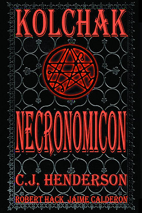 KOLCHAK NECRONOMICON SC MOONSTONE (W) C. J. Henderson (A) Robert Hack Now availa