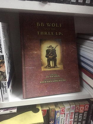 BB Wolf & The 3 LP'SHardcover – Illustrated, July 13, 2010  byJ.D. Arnold