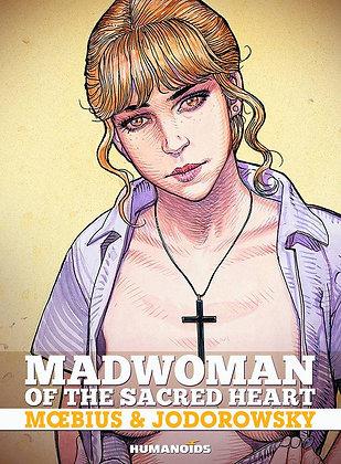Madwoman of the Sacred Heart (MR) HUMANOIDS INC (W) Alejandro Jodorow