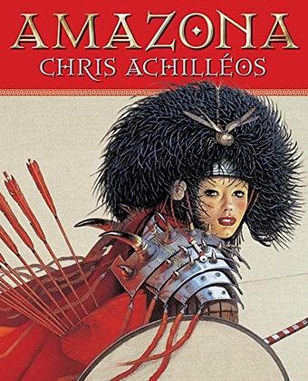 Amazona Paperback – November 1, 2004 by Chris Achilleos  (Author)