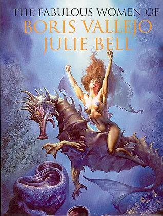FABULOUS WOMEN OF BORIS VALLEJO & JULIE BELL HC (C: 0-1-2) BONGO COMICS (W) Anth