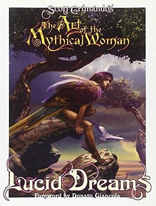 ART OF MYTHICAL WOMAN SC (A) (C: 1-0-0) SQPINC (W/A/CA) Scott Grimando (A) Scot