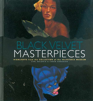 BLACK VELVET MASTERPIECES HC  CHRONICLE BOOKS (W) Various by Caren And