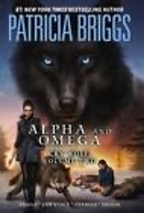 Alpha and Omega: Cry Wolf Volume Two Hardcover – May 7, 2013 by Patricia Briggs