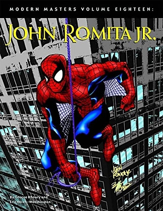 Modern Masters Volume 18: John Romita Jr. Paperback – July 29, 2008 by Eric Nole