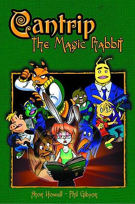 CANTRIP THE MAGIC RABBIT TP RADIO COMIX (W) Shon Howell (A/CA) Phil Gibson Stra