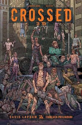 Crossed 3D Volume 1 Hardcover Hardcover – June 21, 2011 by David Lapham  (Author