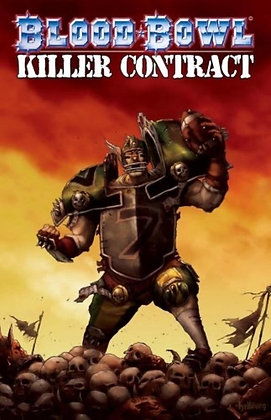 Blood Bowl: Killer Contract Paperback – March 24, 2009 by Matt Forbeck  (Author)