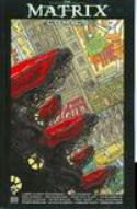 MATRIX COMICS TP VOL 01 BURLYMAN ENTERTAINMENT (W/A/CA) Wachowski Brothers, Vari