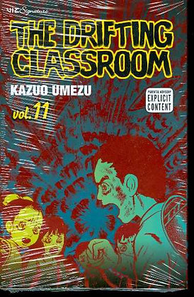 DRIFTING CLASSROOM TP VOL 11 (MR)  VIZ MEDIA LLC