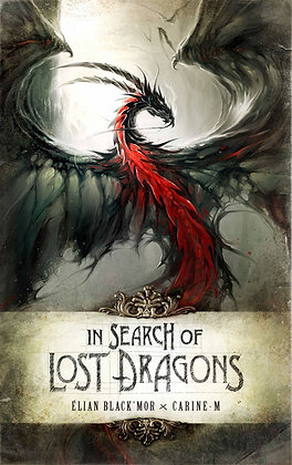 In Search of Lost Dragons Hardcover – February 3, 2015 by Elian Black'Mor  (Auth