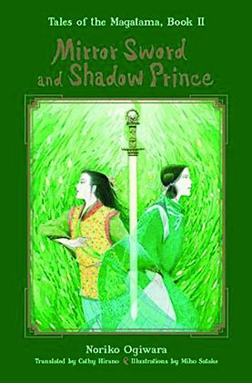 MIRROR SWORD & SHADOW PRINCE HC NOVEL (C: 1-0-1) VIZ MEDIA LLC (W/A/CA) Noriko O