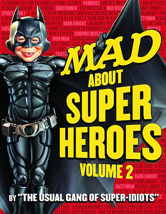 MAD ABOUT SUPER HEROES TP VOL 02 DC COMICS (W/A) Usual Gang of Idiots   Written