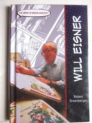 Will Eisner (THE LIBRARY OF GRAPHIC NOVELISTS) Library Binding – October 1, 2004