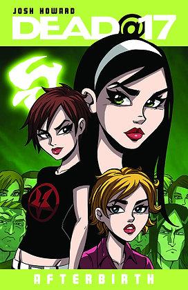 Dead@17: Afterbirth (Dead at 17 Tp (Image Comics)) Paperback